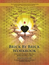 Brick by Brick Workbook: A Journey for Healing the Heart from Abortion One Brick at a Time
