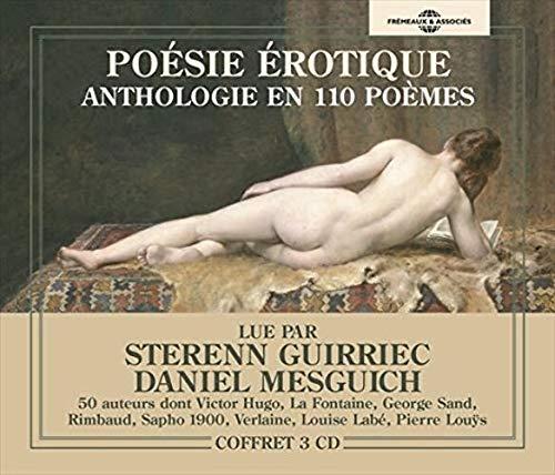 Poésie érotique: Anthologie en 110 poèmes