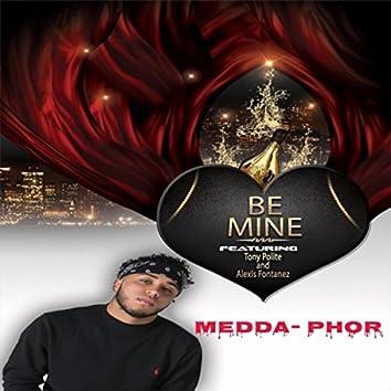 Be Mine (feat. Tony Polite & Alexis Fontanez)