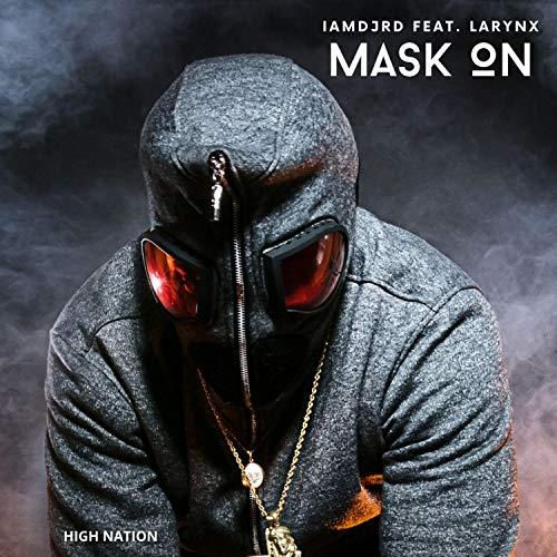 Mask on (feat. Larynx)