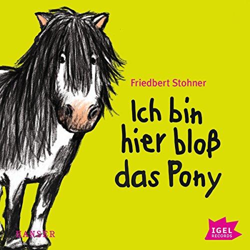 Ich bin hier bloß das Pony Titelbild