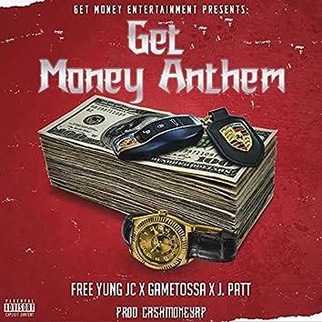 Get Money Anthem (feat. Yung JC, Gametossa & J.Patt)