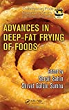Advances in Deep-Fat Frying of Foods (Contemporary Food Engineering)