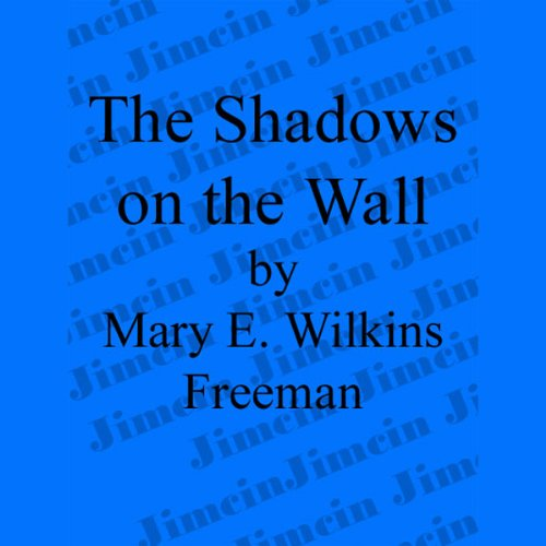 The Shadows on the Wall audiobook cover art