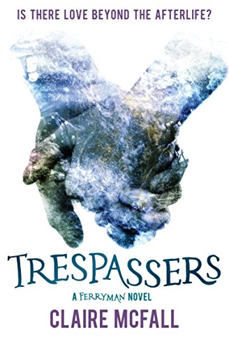 Trespassers (Ferryman Book 2) (English Edition)