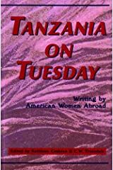 Tanzania on Tuesday: Writing by American Women Abroad Paperback