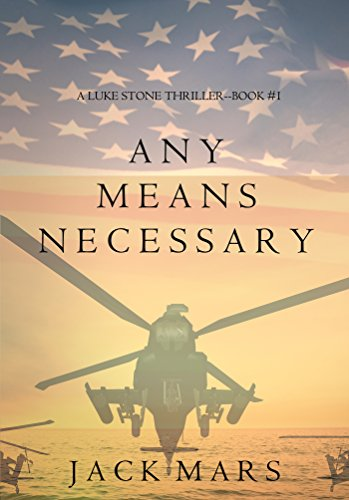 Any Means Necessary (a Luke Stone Thriller-Book #1)