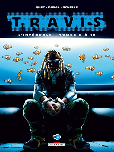Travis - Intégrale T08 à T10