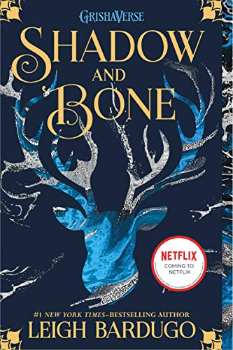 Shadow and Bone (The Shadow and Bone Trilogy Book 1) by [Leigh Bardugo]