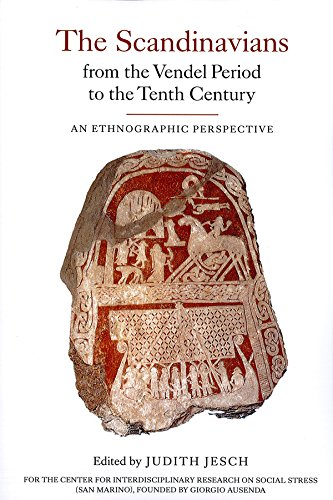 The Scandinavians from the Vendel Period to the Tenth Century: An Ethnographic Perspective (Studies in Historical Archaeoethnology) (Volume 5)