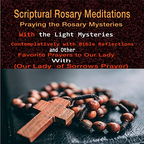 Scriptural Rosary Meditations  By  cover art