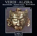 Verdi : Alzira. Cotrubas, Araiza, Bruson, Gardelli.