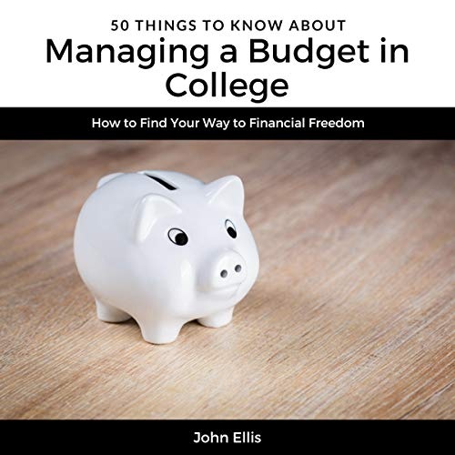 Couverture de 50 Things to Know About Managing a Budget in College