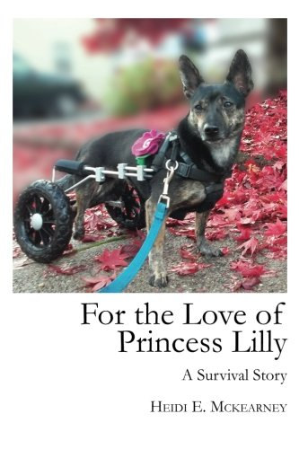 For the Love of Princess Lilly: A Survival Story
