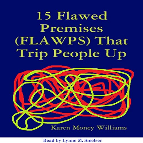 15 Flawed Premises (FLAWPS) That Trip People Up audiobook cover art