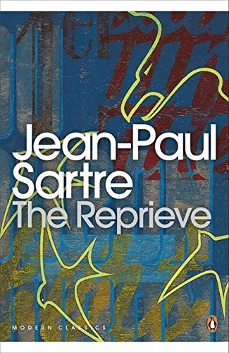The Reprieve (Penguin Modern Classics) by Jean-Paul Sartre (2001-05-31)