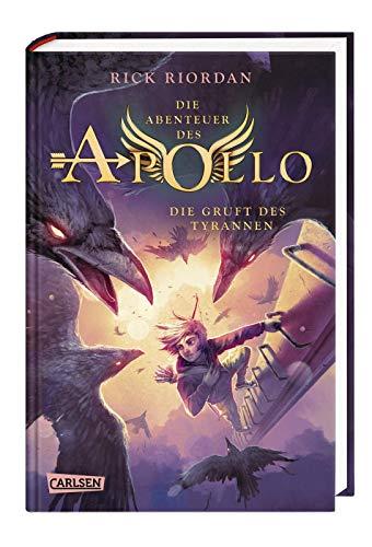 Die Abenteuer des Apollo 4: Die Gruft des Tyrannen: Der vierte Band der Bestsellerserie! Für Fantasy-Fans ab 12 (4)