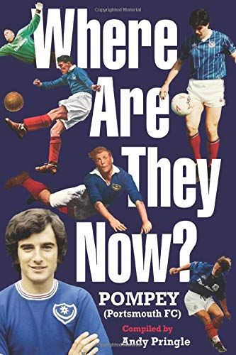 Where Are They Now? Portsmouth FC (Pompey)