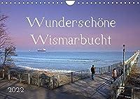 Wunderschoene Wismarbucht (Wandkalender 2022 DIN A4 quer): Erlebnisse in der Wismarbucht - jeden Monat aufregend neu. (Monatskalender, 14 Seiten )