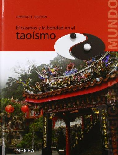 El cosmos y la bondad en el taoísmo (Religiones del mundo, Band 10)
