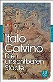 Die unsichtbaren Städte (Fischer Klassik) - Italo Calvino
