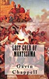 Lost Gold of Montezuma