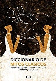 Diccionario de mitos clásicos par María García Esperón