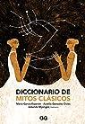 Diccionario de mitos clásicos par García Esperón