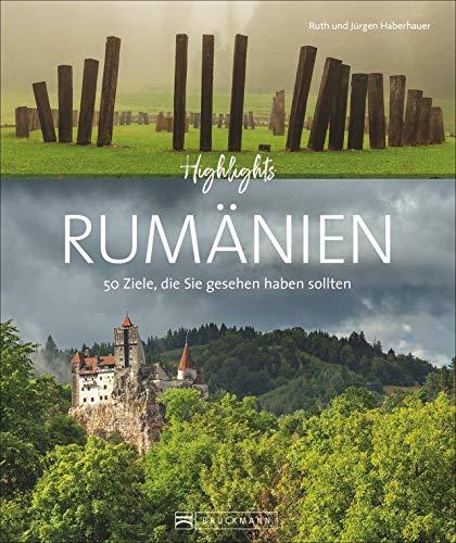 Highlights Rumänien. 50 Ziele, die Sie gesehen haben sollten. Alle Top-Sehenswürdigkeiten. Mit Routenvorschlägen. Von den Karpaten über Siebenbürgen zum Donaudelta. Mit zahlreichen Insidertipps.