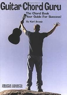 Guitar Chord Guru: The Chord Book - Your Guide for Success!
