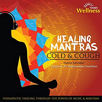 Healing Mantras Cold and Cough