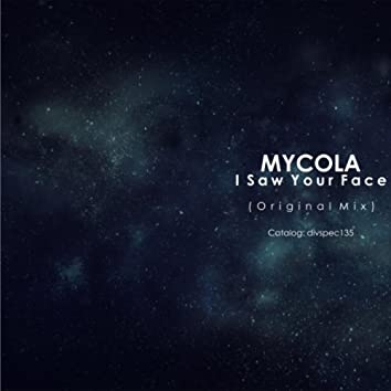 I Saw Your Face
