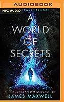 A World of Secrets (Firewall Trilogy)