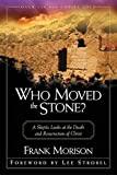 0310295610 Who Moved the Stone?