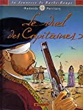 La Jeunesse de Barbe-Rouge, tome 3 - Le Duel des capitaines