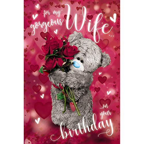 Me to You Tatty Teddy Bear 3D Holographic Birthday Card - Wife Birthday