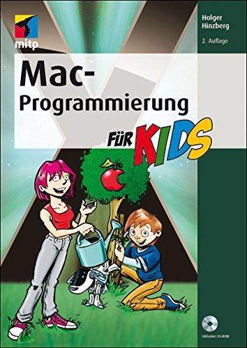 Mac-Programmierung für Kids (mitp für Kids)
