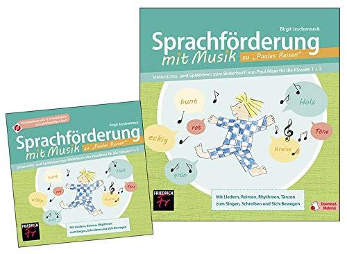 """Sprachförderung mit Musik zu """"Paulas Reisen"""" - Paket: Unterrichts- und Spielideen zum Bilderbuch von Paul Maar für die Klassen 1+2"""