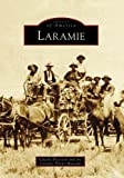 Laramie (WY) (Images of America)