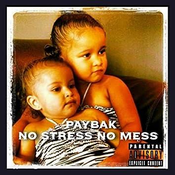 No Stress No Mess