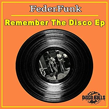 Remember The Disco Ep