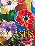 Splash 8: Watercolor Discoveries