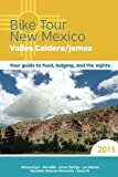 Bike Tour New Mexico: Valles Caldera/Jemez