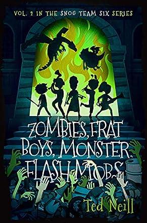 Zombie, Frat Boys, Monster Flash Mobs