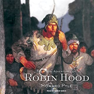 The Merry Adventures of Robin Hood                   Written by:                                                                                                                                 Howard Pyle                               Narrated by:                                                                                                                                 Simon Vance                      Length: 9 hrs and 33 mins     Not rated yet     Overall 0.0
