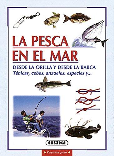 La pesca en el mar (Pequeñas Joyas)