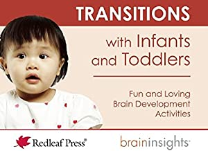 Transitions with Infants and Toddlers (Brain Insights)