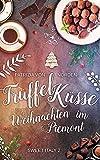 Trüffelküsse - Weihnachten im Piemont (Sweet Italy 2)