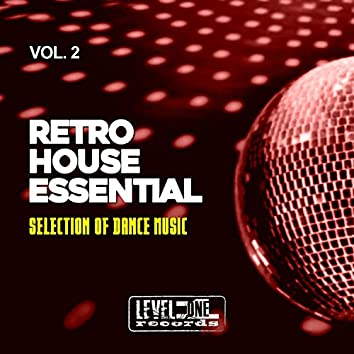 Retro House Essential, Vol. 2 (Selection Of Dance Music)