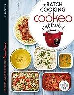 Le batch cooking au cookeo, c'est facile ! de Sandra Thomann